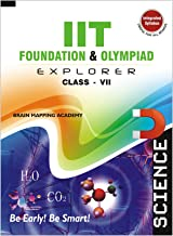 IIT Foundation & Olympiad Explorer - Science - 7-2019 Edition