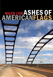 Wilco: Ashes of American Flags Live