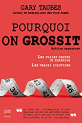Pourquoi on grossit (Médecine) (French Edition) Kindle Edition