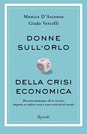 Donne sullorlo della crisi economica
