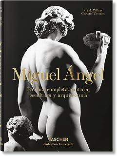 Miguel Ángel. La obra completa:pintura, escultura y arquitectura (Bibliotheca Universalis)