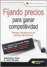 FIJANDO PRECIOS PARA GANAR COMPETITIVIDAD (Spanish Edition): 1