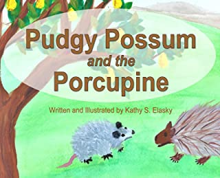 Pudgy Possum and the Porcupine