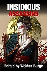 INSIDIOUS ASSASSINS (The Smart Rhino 'Assassins' Series) Kindle Edition