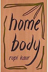 Home Body (English Edition) eBook Kindle