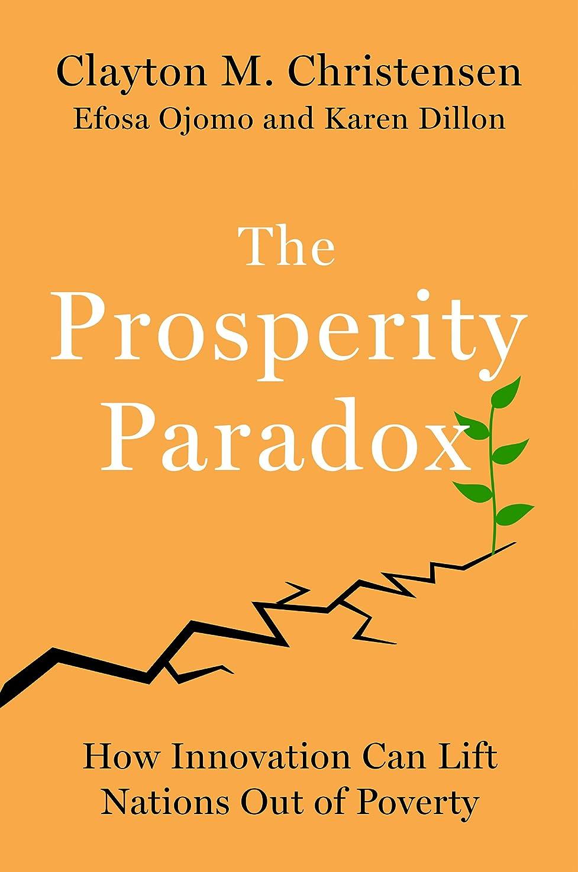 主張メガロポリスダーベビルのテスThe Prosperity Paradox: How Innovation Can Lift Nations Out of Poverty (English Edition)