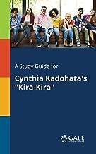 A Study Guide for Cynthia Kadohata's