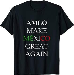 Camiseta AMLO Make Mexico Great Again Haz a Mexico Grandioso
