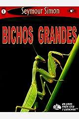 Bichos Grandes (SeeMore Readers) (Spanish Edition) Kindle Edition