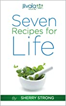 7 Recipes for Life