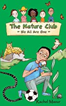 We All Are One (The Nature Club Book 5)