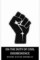 ON THE DUTY OF CIVIL DISOBEDIENCE Kindle Edition