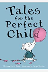 Tales for the Perfect Child Kindle Edition
