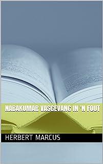 Nabakumar vasgevang in 'n fout (Afrikaans Edition)