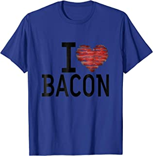 LD I Love Bacon T-Shirts Expressive Tees