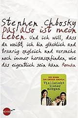 Das also ist mein Leben: Roman (German Edition) Kindle Edition
