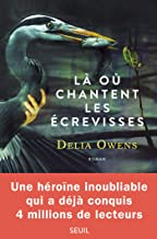 Là où chantent les écrevisses (French Edition)