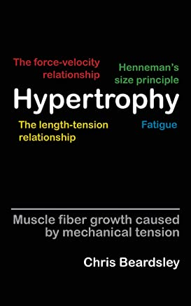 Hypertrophy: Muscle fiber growth caused by mechanical tension (English Edition)