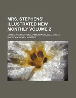 Mrs. Stephens' Illustrated New Monthly Volume 2