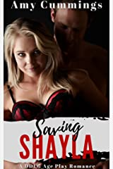 Saving Shayla: An Age Play, DDLG Romance (Lone Star Littles Book 11) Kindle Edition