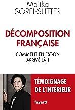 Décomposition française : Comment en est-on arrivé là ? (Documents)
