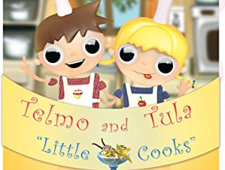 Telmo and Tula: Little Cooks