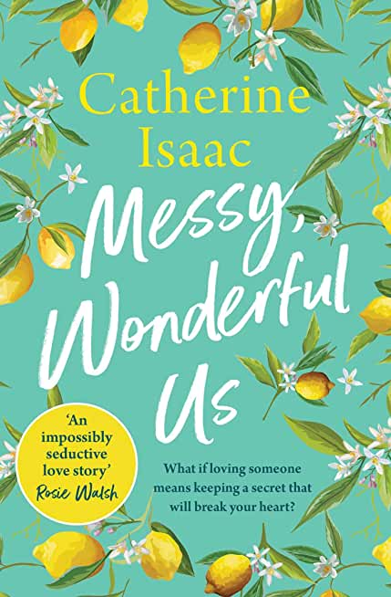 Messy, Wonderful Us: the most uplifting feelgood escapist novel you'll read this year (English Edition)