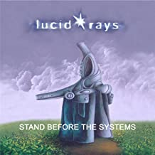 Stand Before the Systems