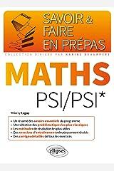 Mathématiques PSI/PSI* (Savoir et Faire en Prépas) Format Kindle