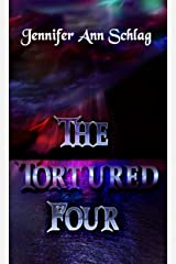 The Tortured Four Kindle Edition