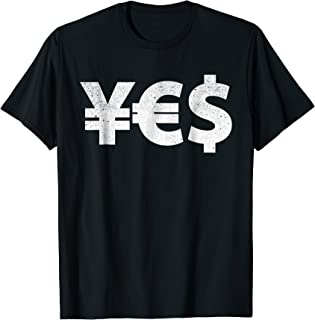 Best yen euro dollar shirt Reviews