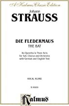 Die Fledermaus (The Bat): German, English Language Edition, Vocal Score (Kalmus Edition) (German Edition)
