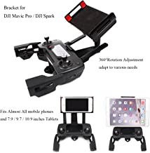 Adjustable Cellphone Tablet Monitor Holder Bracket for DJI Mavic Pro DJI Spark Drone Transimitter Accessories ,Fits Almost All the Smartphones and 7.9 / 9.7 / 10.9 inches Tablets
