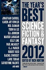 The Year's Best Science Fiction & Fantasy, 2012 Edition Kindle Edition