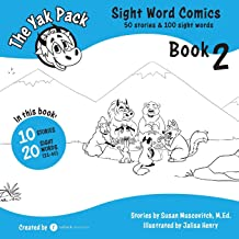 The Yak Pack: Sight Word Stories: Book 2: Comic Books to Practice Reading Dolch Sight Words (21-40) (The Yak Pack: Sight Word Comics) (Volume 2)