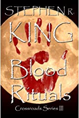 Blood Rituals (The Crossroads Series Book 3) Kindle Edition