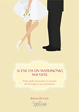 Scene da un Matrimonio: Per non sbagliare nel giorno più importante