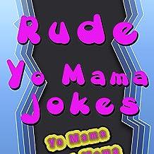 Rude Yo Mama Jokes [Explicit]