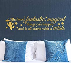 chkudn Vinyl Wall Decal Wall Stickers Art Decor The Most Fantastic Magical Things can Happen and it All Starts with a Wish for Living Room Bedroom