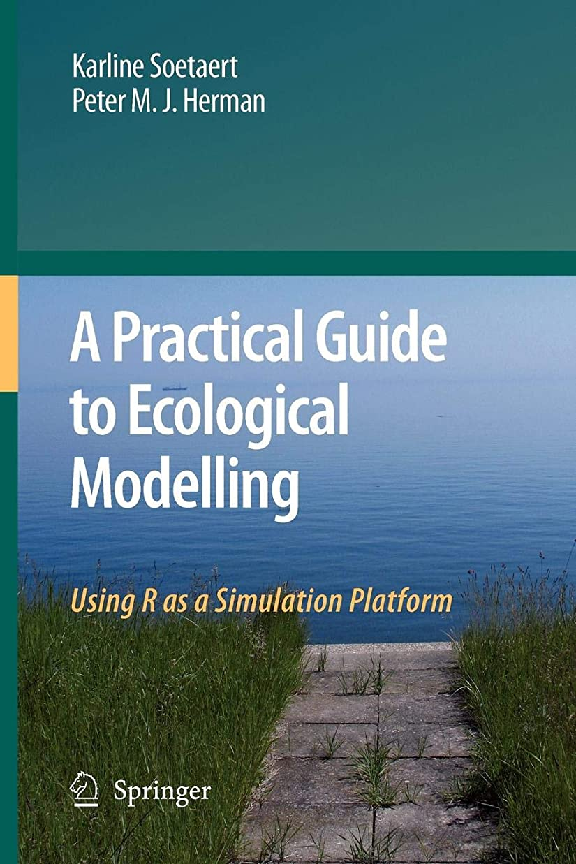 強化するぼろ交渉するA Practical Guide to Ecological Modelling: Using R as a Simulation Platform