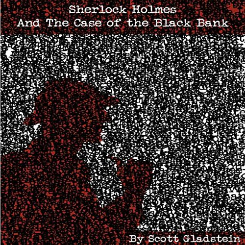 Sherlock Holmes and the Case of the Black Bank audiobook cover art