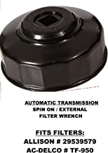 Automatic Transmission Filter Wrench/Tool | Allison External Spin On | Removes Filters/Fits: ACDelco TF950 | Allison 29539579