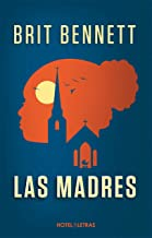 Las madres (Novela) (Spanish Edition)