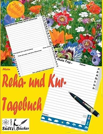 Mein Reha- und Kurtagebuch - Tagebuch für 30 Tage