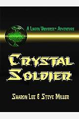 Crystal Soldier (Liaden Universe Book 1) Kindle Edition