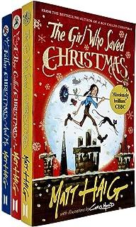Matt Haig Christmas Series 3 Books Collection Set (The Girl Who Saved Christmas, A Boy Called Christmas, Father Christmas ...