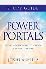 Power Portals Study Guide: Awaken Your Connection to the Spirit Realm Kindle Edition