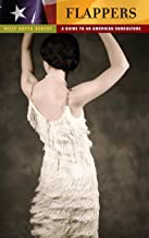 Flappers: A Guide to an American Subculture