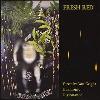 Veronica Van Gogh: Harmonic Dissonance [Explicit]