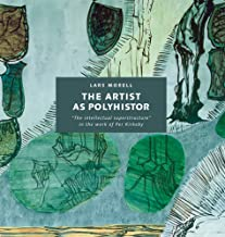 Artist as Polyhistor: The 'Intellectual Superstructure' in the Work of Per Kirkeby